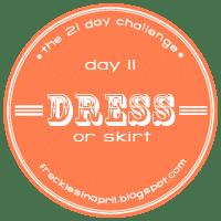 Day 11- Dress or Skirt