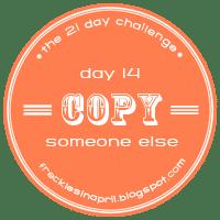 Day 14- Copycat