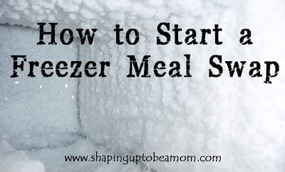 How to Start a Freezer Meal Swap