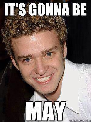 its-gonna-be-may