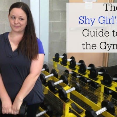 The Shy Girl's Guide to the Gym {Women's Health}