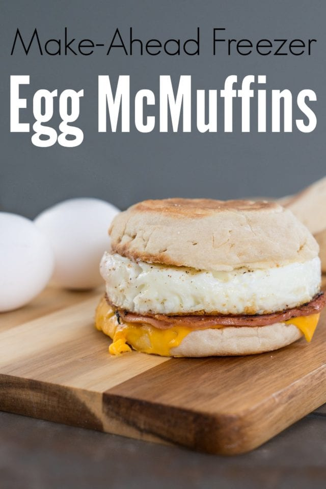 Imagine how good you'll feel when you know you can have a delicious, nutritious breakfast ready for everyone in your family, in just about a minute per person! You'll feel even better when you taste these yummy make-ahead egg mcmuffins! #breakfast #freezercooking