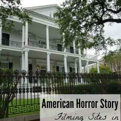 American Horror Story Sites in New Orleans #StreamTeam