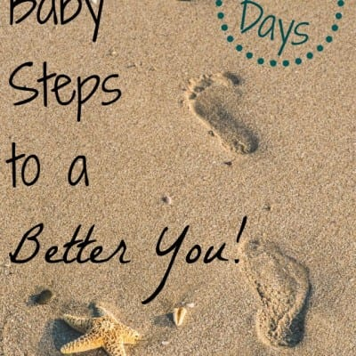 Baby Steps to a Better You: 30 Days of Personal Challenges