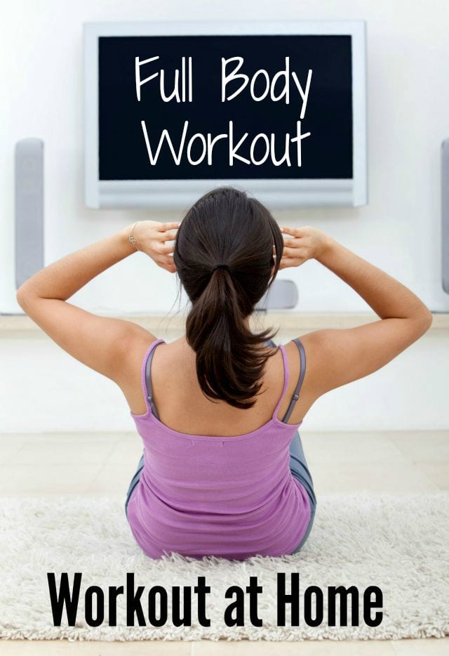 Home Full Body Workout- the latest in my Workout At Home series attacks all areas with a variety of exercises!