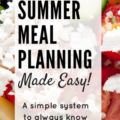 Making Summer Meal Planning Easy