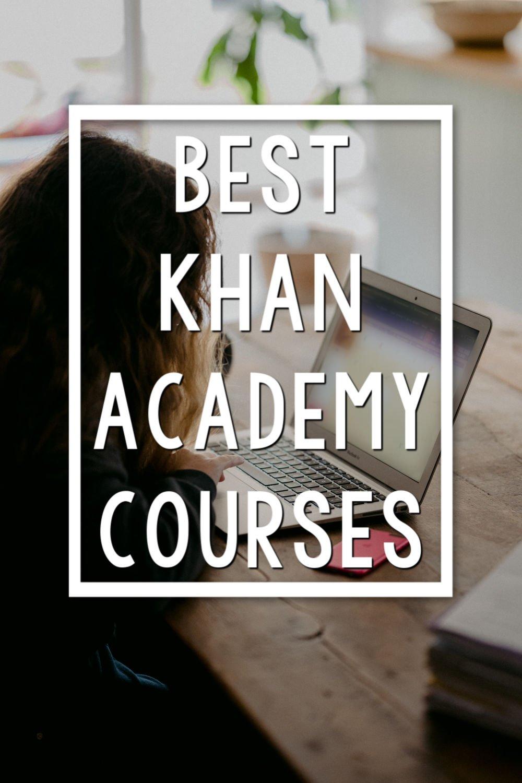 best khan academy courses